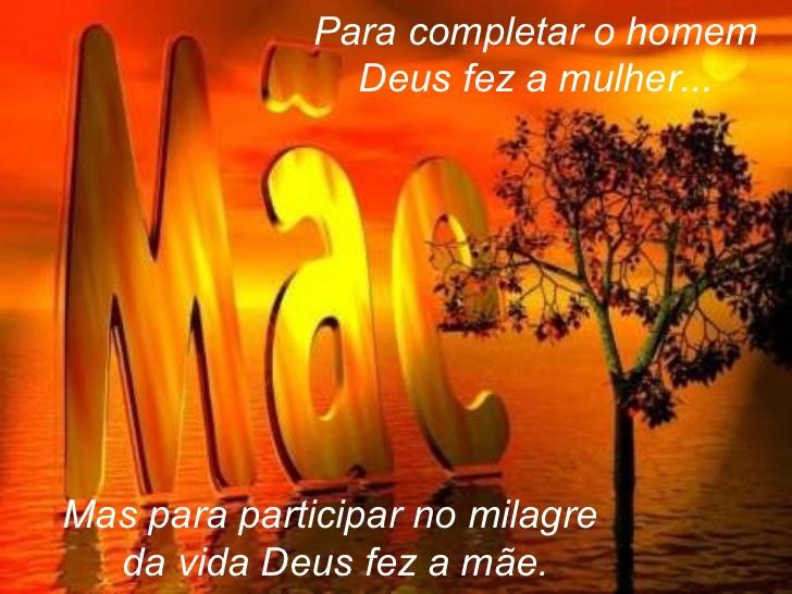 Para completar o homem Deus fez a mulher… Mas para participar no milagre da vida!