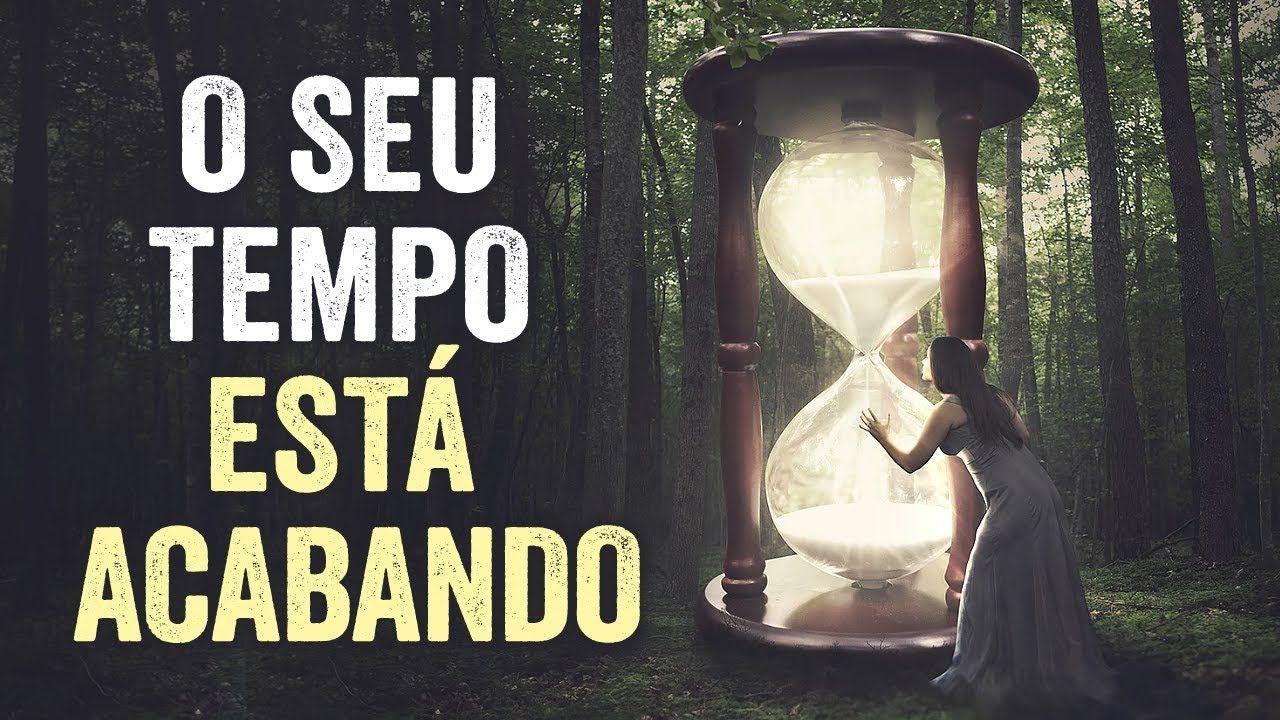 O seu tempo esta acabando!