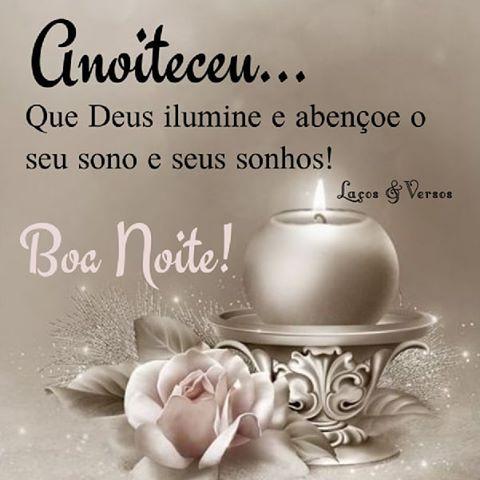 Anoiteceu… Que Deus ilumine e abençoe o seu sono e seus sonhos!