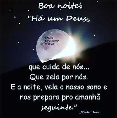 Boa noite Ha um Deus, que cuida de nos… Que zena por nos. E a noite, vela o nosso sono!