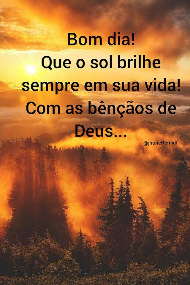 Bom dia! Que o sol brilhe sempre em sua vida! Com as bençaos de Deus…!