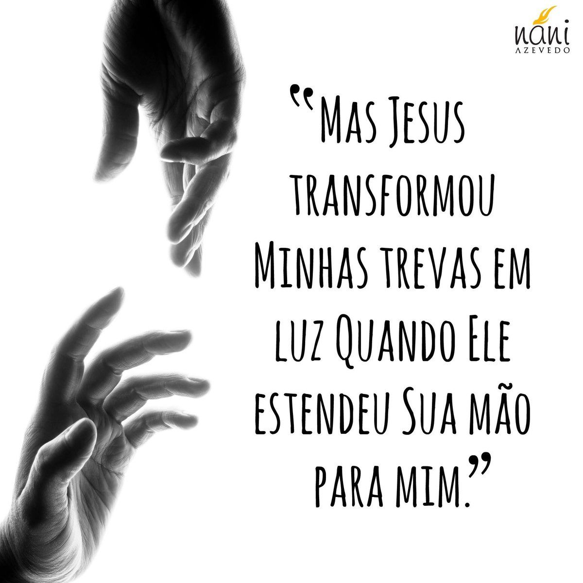 Mas Jesus transformou minhas trevas em luz quando ele estendeu sua mao para mim!