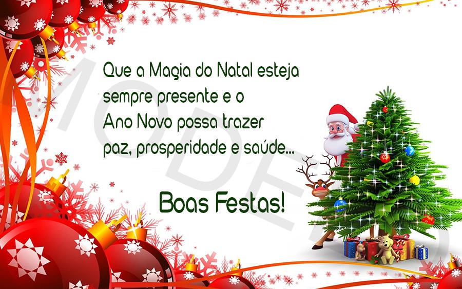 Que a magia do Natal esteja sempre presente e o Ano Novo possa trazer paz, prosperidade e saúde…