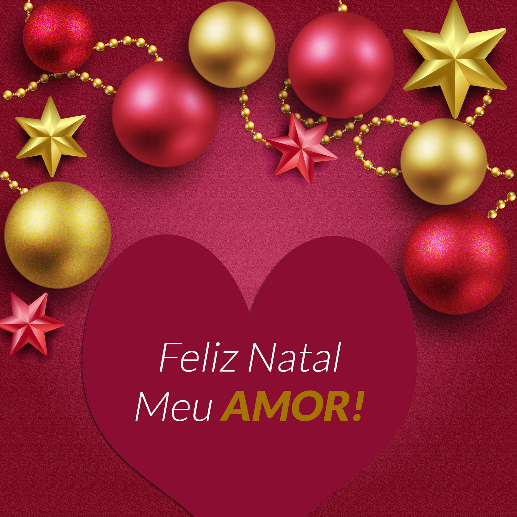 Feliz Natal Meu Amor!