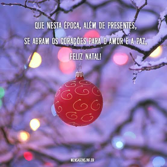 Que nesta época, além de presentes, se abram os corações para o amor e a paz, Feliz Natal!