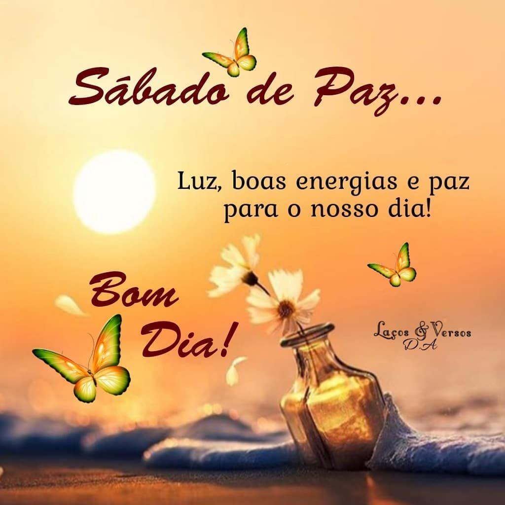 Sábado de paz… Luz, boa energias e paz para o nosso dia! Bom dia!