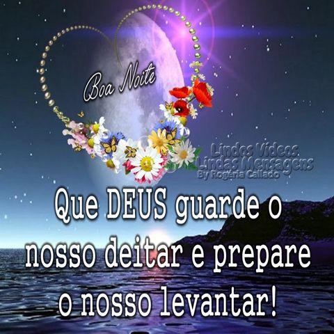 Boa Noite! Que Deus guarde o nosso deitar e prepare o  nosso levantar!