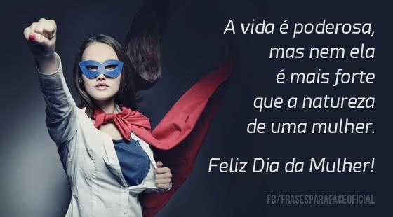 A vida é poderosa, mas nem ela é mais forte que a natureza de uma mulher!