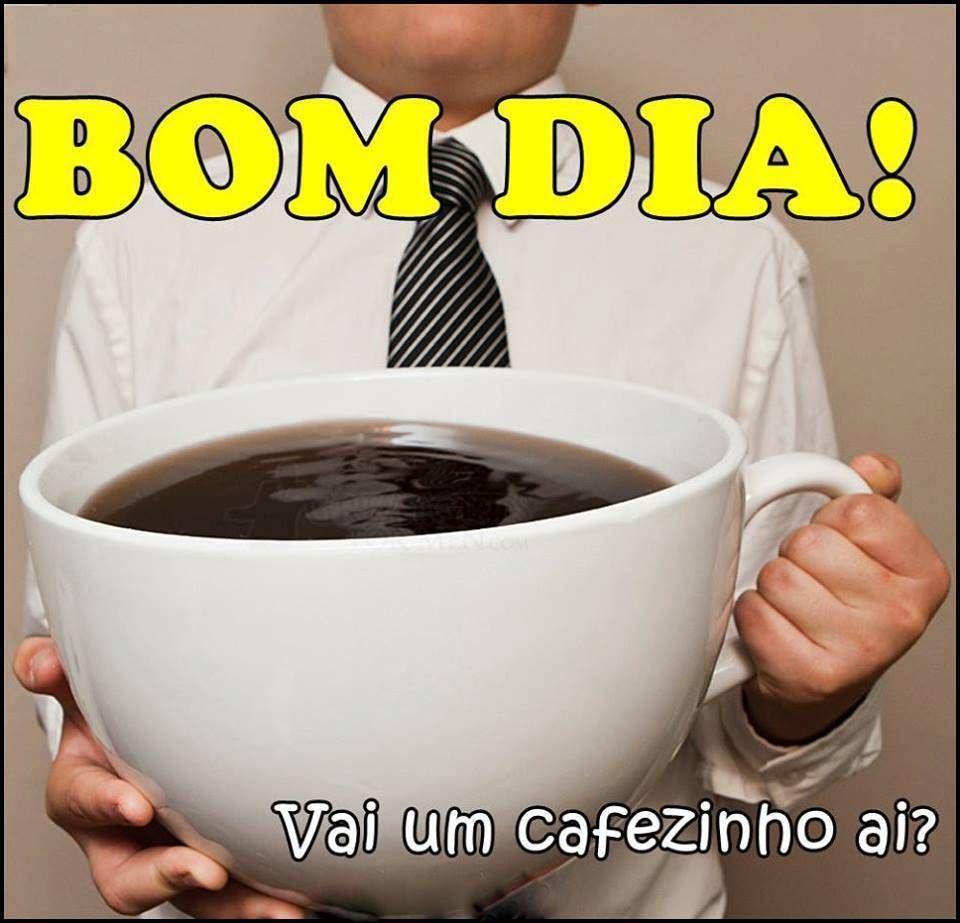 Bom dia! Vai um cafezinho ai?