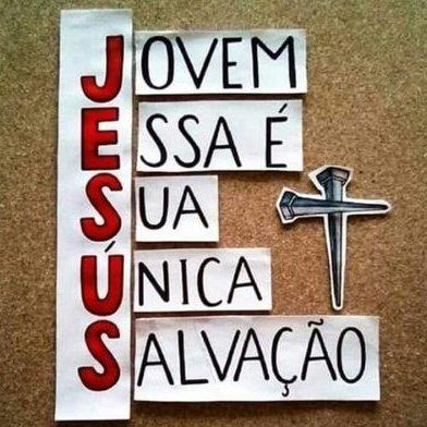 Jesus: Jovem Essa é Sua Unica Salvação!