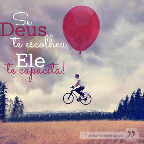 Se Deus te escolheu, Ele te capacita!