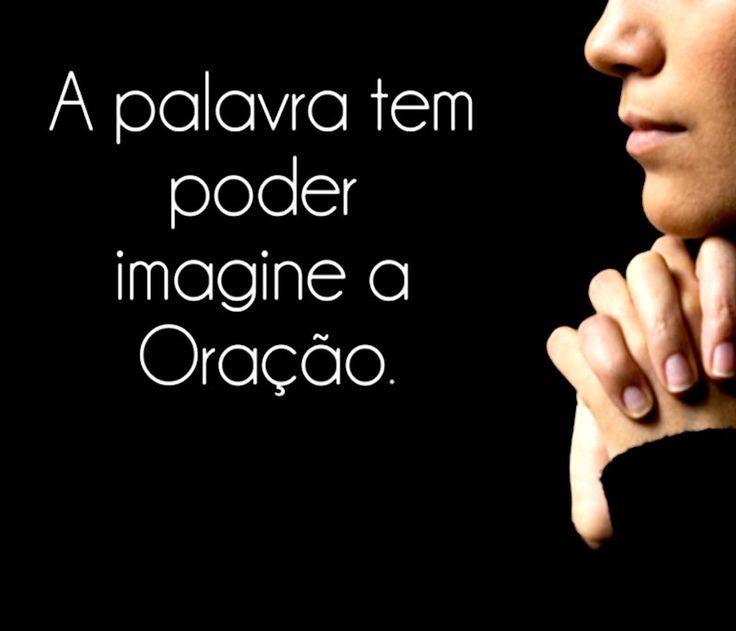 A Palavra tem poder imagine a Oração.