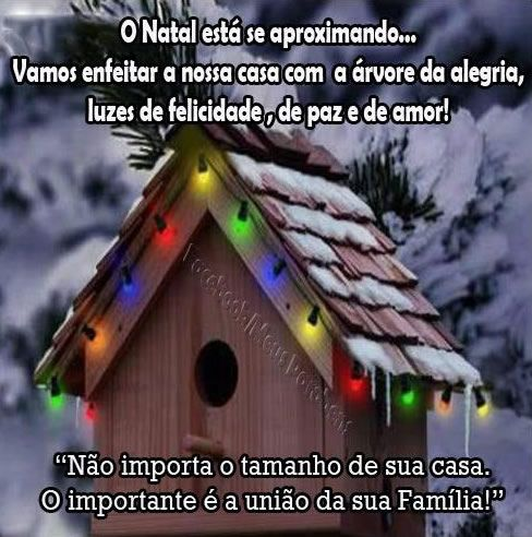 O Natal está se aproximando… Vamos enfeitar a nossa casa com a árvore da alegria, luzes de felicidade, de paz e de amor!