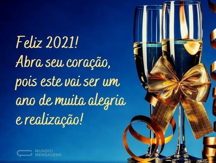 Felix 2021! Abra seu Coração, pois este vai ser um ano de muita alegria e realização!