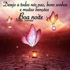 Desejo a todos nós paz, bons sonhos e muitas bençãos! Boa Noite!