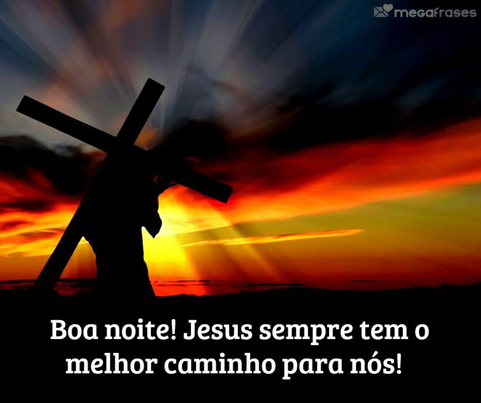 Boa Noite! Jesus sempre  tem o melhor caminho para nós!