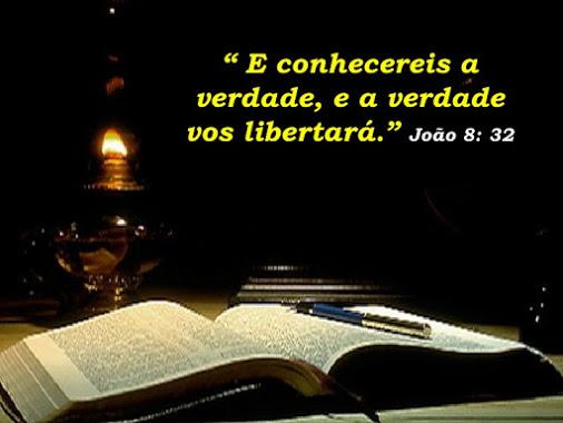 E conhecereis a verdade, e a verdade vos libertará. João 8 : 32