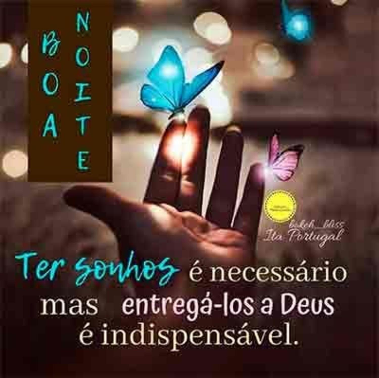Boa Noite! Com Deus terás uma linda noite de sono e paz!